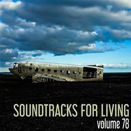 Soundtracks for Living - Volume 78 - Guest Mix by Jamison Leid