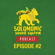Solomonic Sound System Podcast Episode #2 (Rootz Underground Gravity Mixtape)   FREE DOWNLOAD