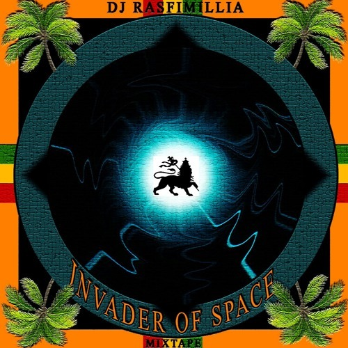 DJ Rasfimillia - Invader of Space (Mixtape 2K18) | FREE DOWNLOAD
