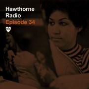 Hawthorne Radio Episode 34