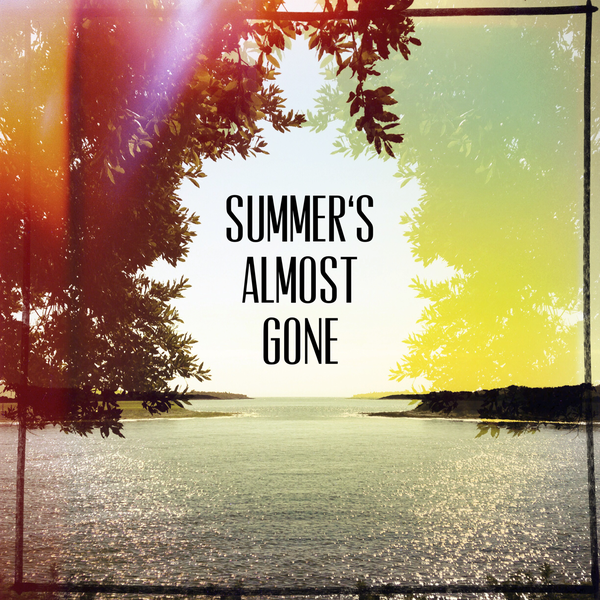 Summer's Almost Gone Mix
