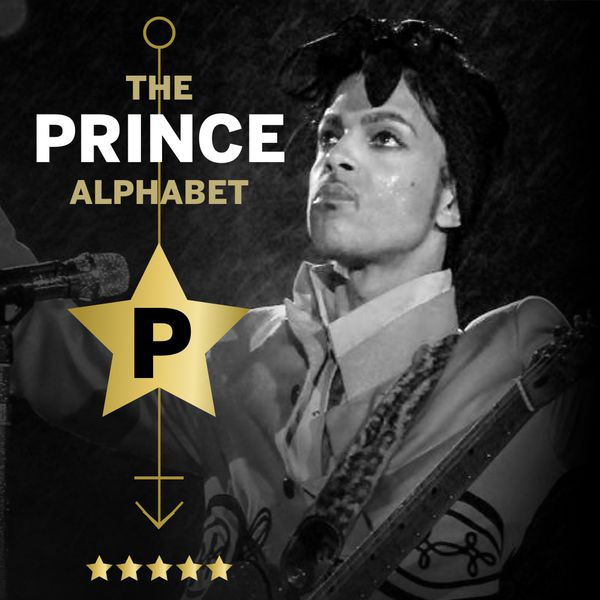 The Prince Alphabet: P