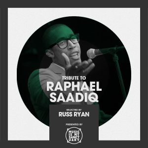 Tribute to Raphael Saadiq • selected by Russ Ryan • free mixtape