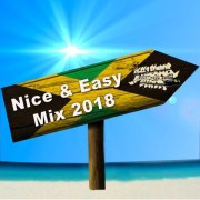 Nice & Easy Mix 2018by Selecta Shiva Full Fat Sound