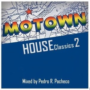 Motown House Classics Vol. 2 • free mixtape