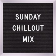 Ag. Sunday Chillout Mix