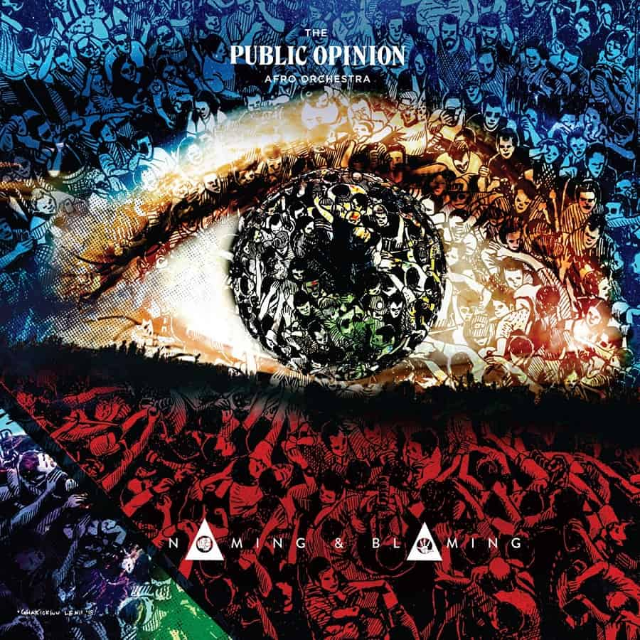 The Public Opinion Afro Orchestra - Naming & Blaming • full album stream