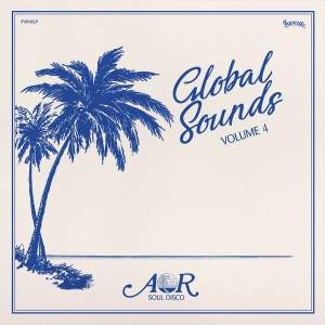 AOR Global Sounds Volume 4 (1977​-​1986, selected by Charles Maurice) [album-stream]