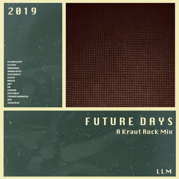 Future Days - A Kraut Rock Mix - free download