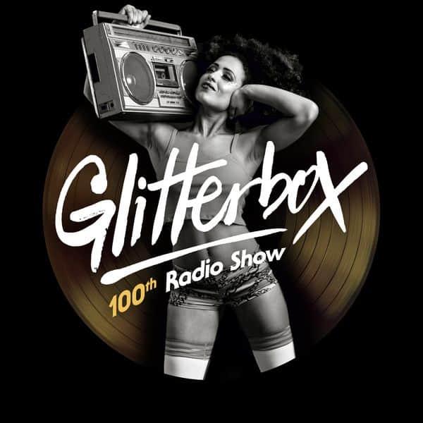 Glitterbox Radio Show 100:Melvo Baptiste