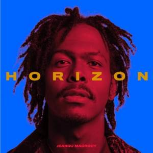 JEANGU MACROOY - Horizon • 3 Videos + Album-Stream