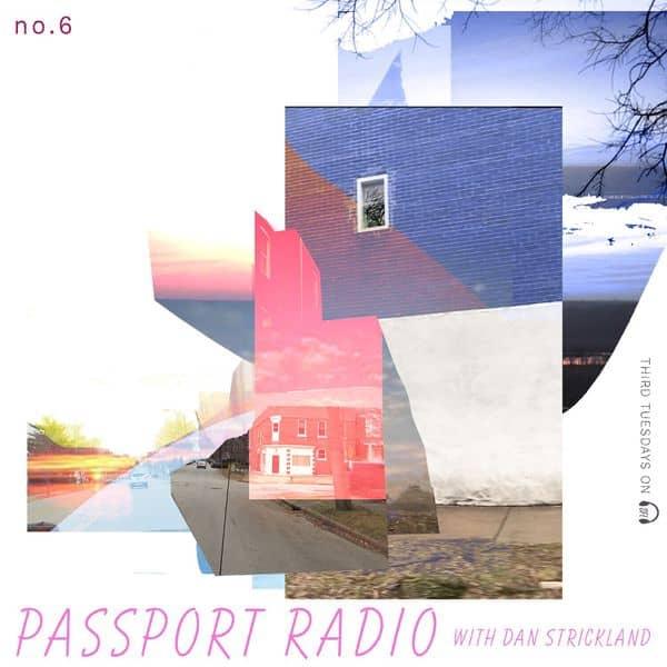 Passport Radio Podcast #06