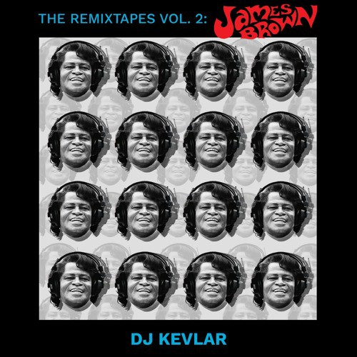 DJ Kevlar – The ReMixTapes Vol 2: James Brown | free download