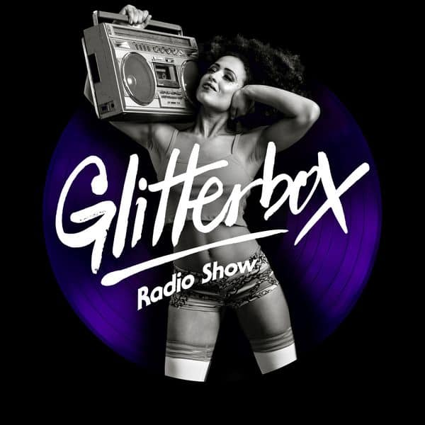 Glitterbox Radio Show 102: Melvo Baptiste