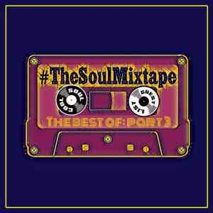 THE BEST OF #THESOULMIXTAPE PART 3 WITH SOUL COOL RECORDS