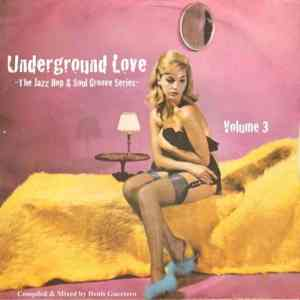 UNDERGROUND LOVE Vol. 3 • compiled & mixed by Denis Guerrero • free download
