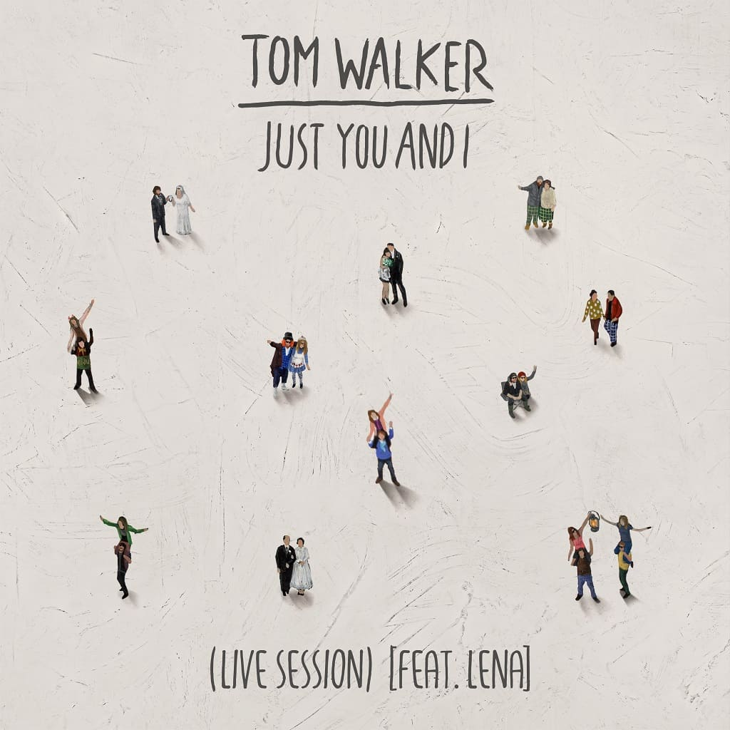 Tom Walker - Just You and I (Live Session) feat. Lena [Video]