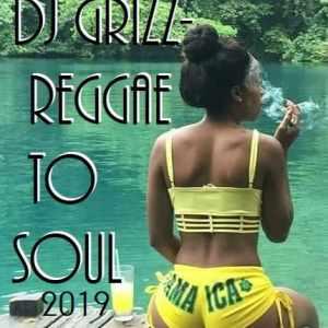 Reggae to Soul MIX 2019