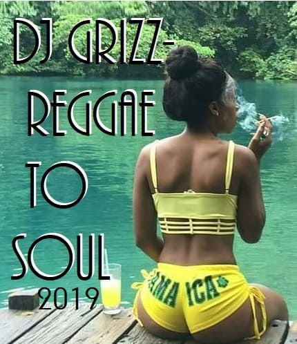 Reggae to Soul MIX 2019
