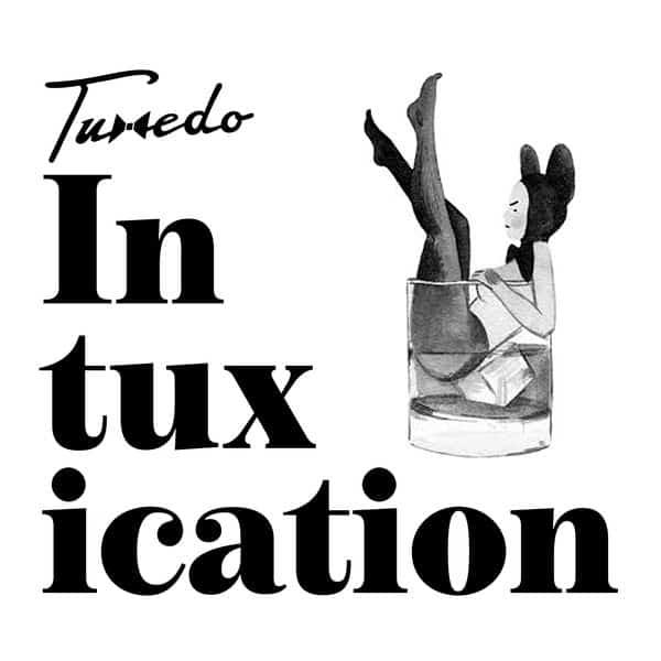 TUXEDO Intuxication MIX