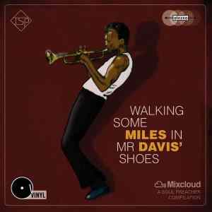 Walking some MILES in Mr DAVIS' shoes MIX