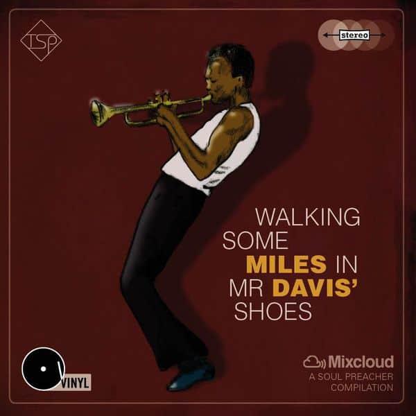 Walking some MILES in Mr DAVIS' shoesMIX