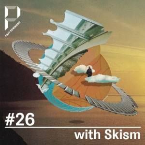 Past Forward #26 with Skism & Jochen Discomeyer