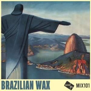 Good Life Mix 101 - Brazilian Wax