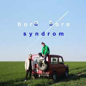 Videotipp: AB Syndrom - Bora Bora
