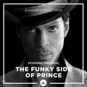 Révérend Funkiness • The funky side of PRINCE • podcast