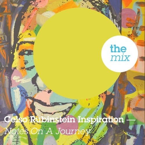 Celso Rubinstein Inspiration - Notes On A Journey to Brazil - mixed by Juergen von Knoblauch