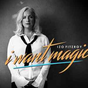 Videopremiere: Izo FitzRoy - I Want Magic (prod. by Dimitri from Paris)
