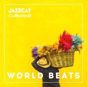 "Jazzcat presents ""World Beats"""
