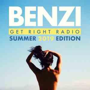 BENZI | Get Right Radio (Summer 2019 Edition) | free download