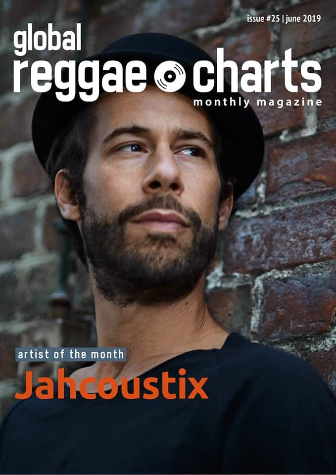 Global Reggae Charts – Issue #25 - Juni 2019 - Online-Magazin