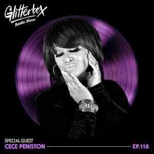 Glitterbox Radio Show 118: CeCe Peniston Special