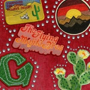 Flying Mojito Bros - Mojave Sundown Mixtape • free download
