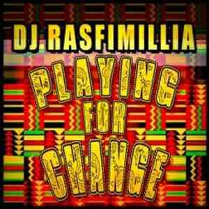 DJ Rasfimillia - Playing For Change (Summer Mixtape)