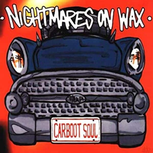 Classic Album Sundays: Nightmares on Wax – Carboot Soul