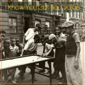 I Know You Got Soul Vol.06