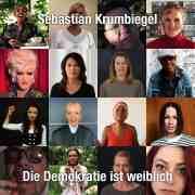 DIE DEMOKRATIE IST WEIBLICH - Sebastian Krumbiegel besingt die Demokratie, visuell unterstützt von H. Grönemeyer, T. Schweiger, Smudo, J. Delay, Udo Lindenberg u.v.m. (Video)