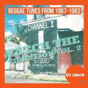 Catch the Vibration Vol. 2 - Reggae Tunes from 1967-1983 - free mixtape