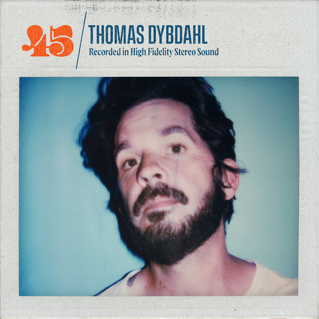 Thomas Dybdahl - 45 (official Lyric-Video)
