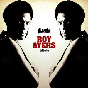 DJ Danko presents ROY AYERS Tribute Mix