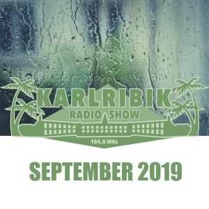 KarlribikRadioShow - September 2019 - free podcast
