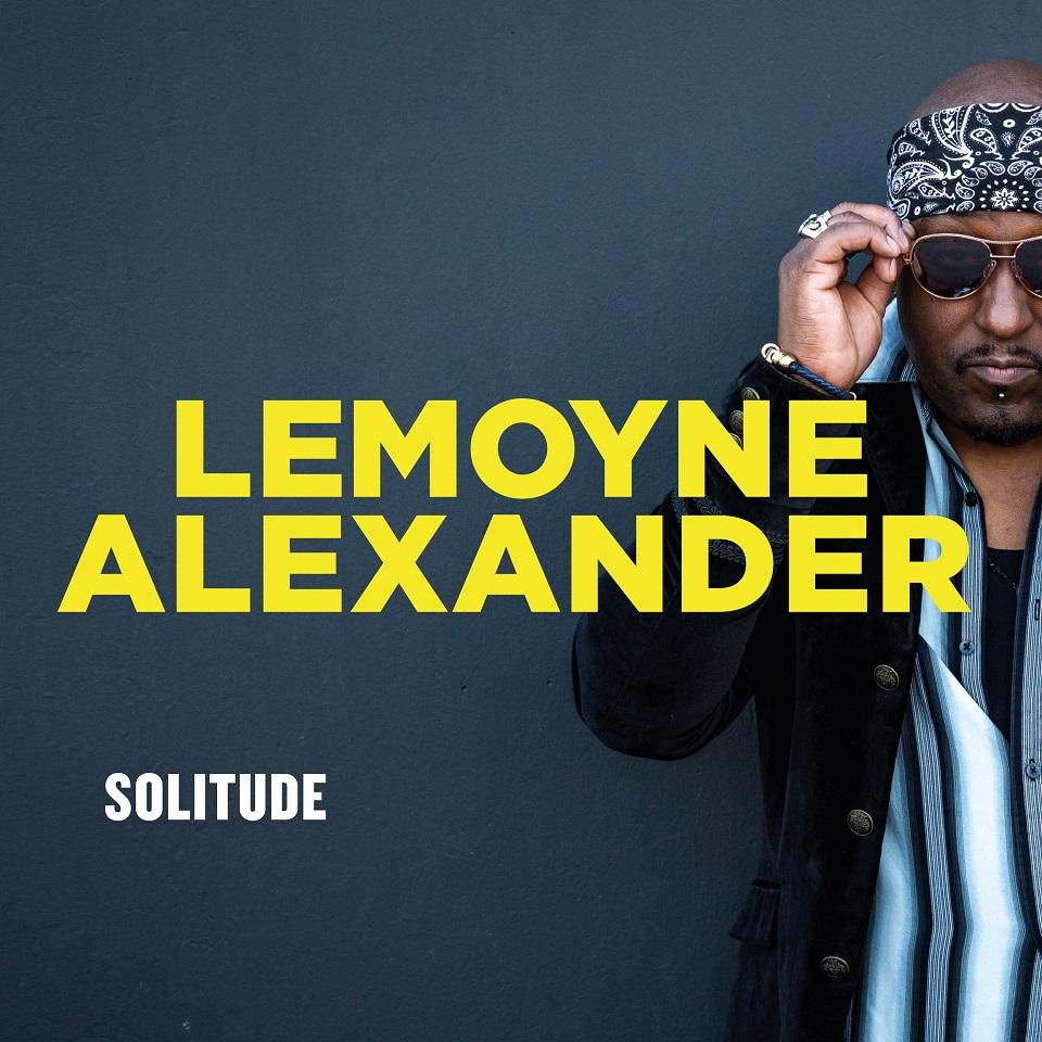 Happy Releaseday: LEMOYNE ALEXANDER - Solitude • Album-Stream