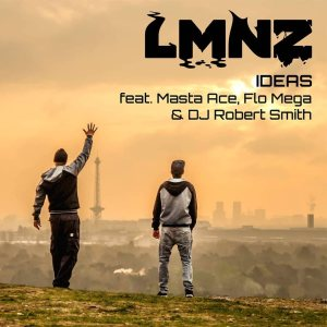 Videotipp: LMNZ feat. Masta Ace, Flo Mega & DJ Robert Smith - Ideas