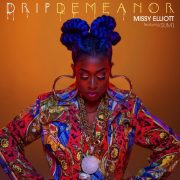 Videopremiere: Missy Elliott - #DRIPDEMEANOR feat. Sum1