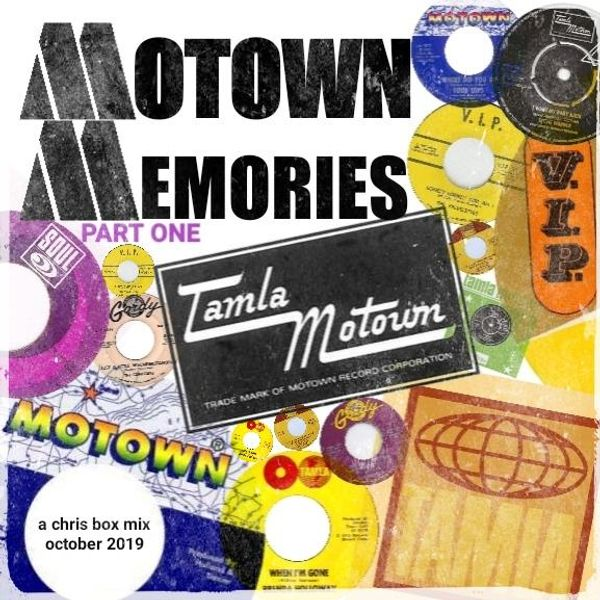 Motown Memories Part One • A Chris Box Mix