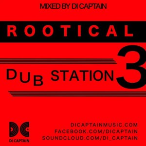 ROOTICAL DUB STATION 3
